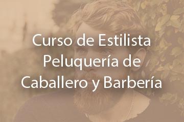 Curso Estilista de Caballero y Barbería